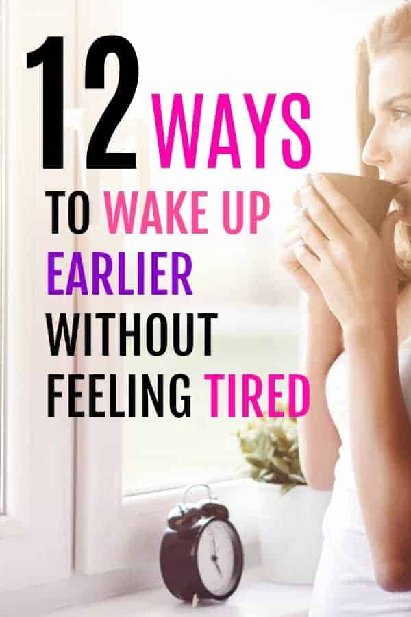 get up earlier without feeling tired
