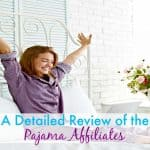 A Detailed Review Of The Pajama Affiliates