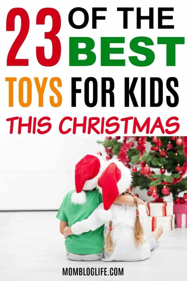 best toys for kids this Christmas / hottest toys for Christmas this year