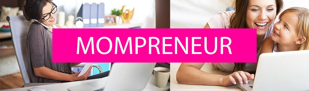 how to become a mompreneur and grow your business