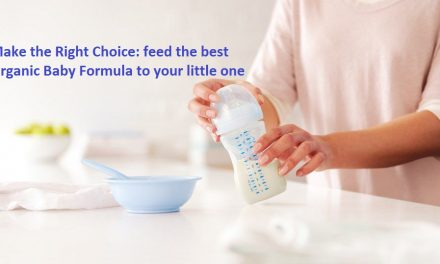 Make the right choice: feed the best organic baby formula to your little one!